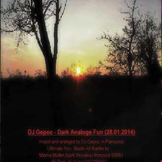 DJ.Gepoc   Dark Analoge Fun28.01.2014