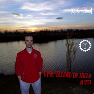 Dj Crystino - The Sound Of Ibiza #23
