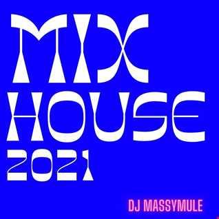 mix tape hous 2021