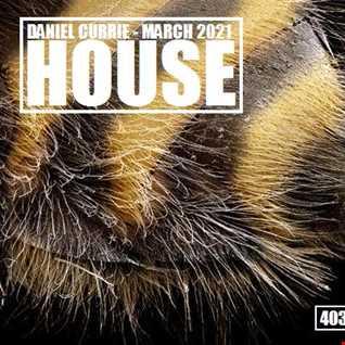 403) Daniel Currie (Mar'21) Detonation House