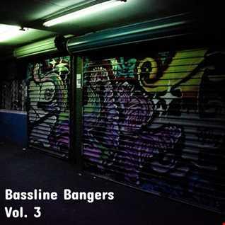 Bassline Bangers Vol.3