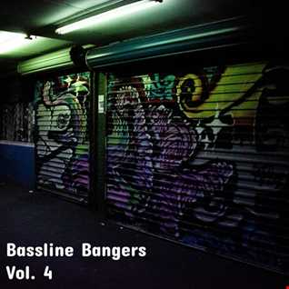 Bassline Bangers Vol.4