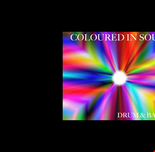 COLOURED IN SOUND DRUM & BASS MIX