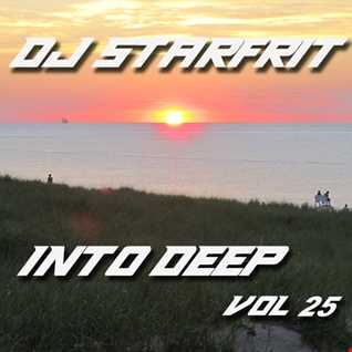 DJ Starfrit - Into Deep 25