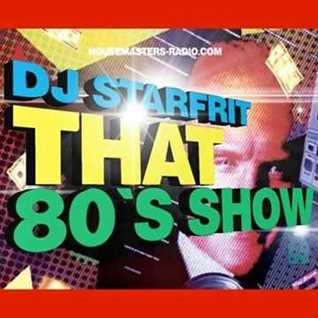 DJ STARFRIT   THAT 80s SHOW 21-10-18