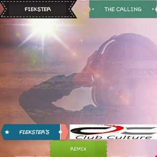 Fiekster - The Calling (Fiekster's Club Culture Remix)