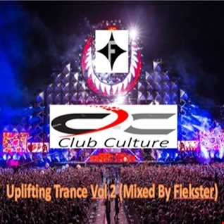 Club Culture Vol 2 - Uplifting Trance (Mixed By Fiekster)