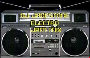 Electro Jam Mix by DJ Jadestone