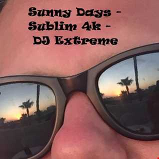 Sunny Days - Sublim 4000 Liquid Mix  - DJ Extreme