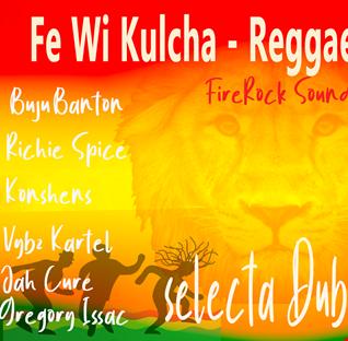 Conscious Reggae Fe Wi Kulcha Vybz -  selecta Dubfire