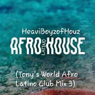 """Esta Es Mi Casa""(Tony's World Afro Latino Club Mix3)"