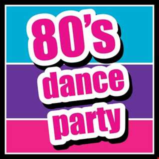 2019 Totally 80s Dance Mix #3