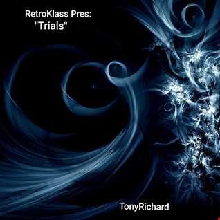 """Retroklass Pres: """"Trials"""" (A TonyRichard Remix)"""