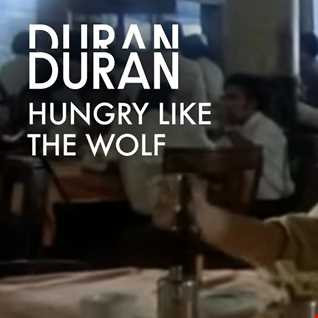 Duran Duran -  Hungry like the wolf (DJ Marcand Mix)