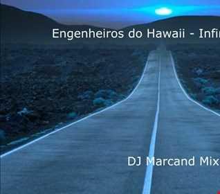 Engenheiros do Hawaii   Infinita Highway (DJ Marcand Mix)