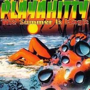 Playahitty   The summer is magic (DJ Marcand back in time mix)