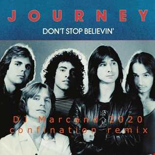 Journey   Don't Stop Believin (DJ Marcand 2020 confination Remix)