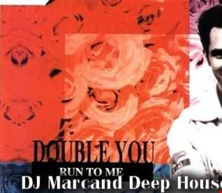 Double You - Run to me (DJ Marcand Deep House 2021 Reload)