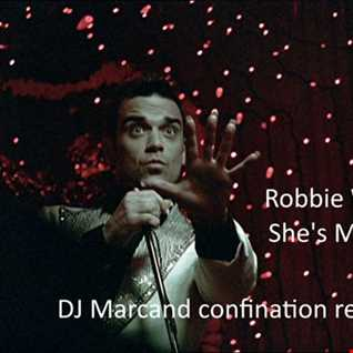 Robbie Williams   She's Madonna (DJ Marcand 2020 confination remix)