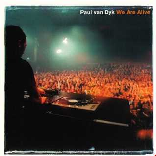 Paul Van Dyk   We are alive (Dj Marcand Mix)