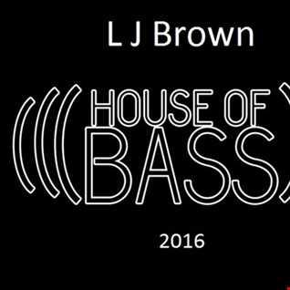 L J Brown Bass House Mix 2016
