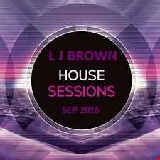 L J brown House Sessions Sep 2016