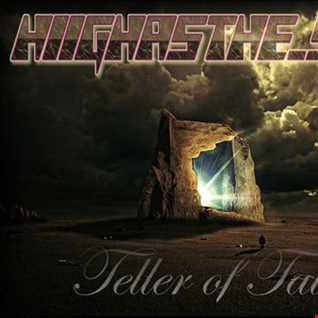 hiighasthe sky - Teller of Tales