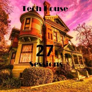 Fon-z set 68 Tech House Session 27
