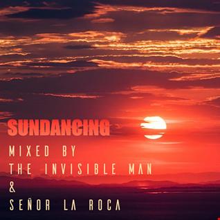 Sundancing - Mixed By The Invisible Man & Señor La Roca