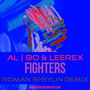 al l bo & Leerex - Fighters (Roman Sheylin Remix)