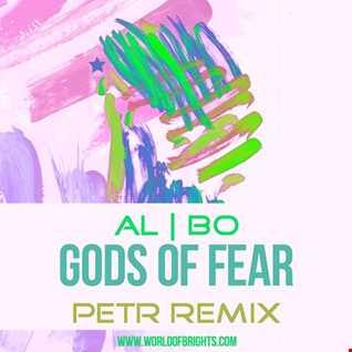 al l bo - Gods Of Fear (Petr Remix)