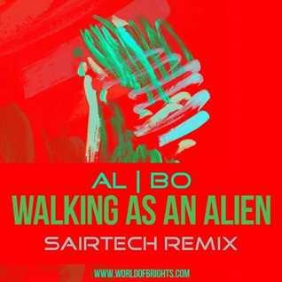 al l bo - Walking As An Alien (Sairtech Dub Remix)