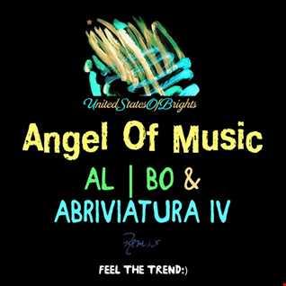 al l bo - Angel Of Music (Abriviatura IV Remix)