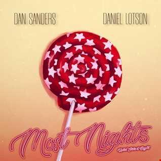 Dan Sanders feat. Daniel Lotson - Most Nights (Original Mix)