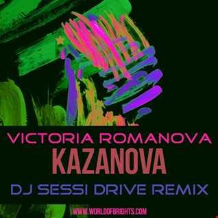 Victoria Romanova - Казанова (DJ Sessi Drive Remix, feat. al l bo)