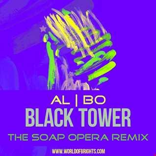 al l bo - Black Tower (The Soap Opera Remix)