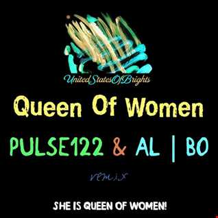 al l bo - Queen Of Women (Pulse122 Remix)
