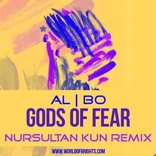 al l bo - Gods Of Fear (Nursultan Kun Remix)