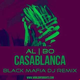 al l bo - Casablanca (Black Mafia DJ Remix)