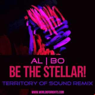 al l bo - Be The Stellar! (Territory Of Sound Remix)