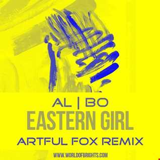 al l bo - Eastern Girl (Artful Fox Remix)