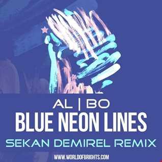 al l bo - Blue Neon Lines (Serkan Demirel Remix)