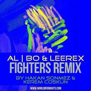 al l bo & Leerex - Fighters (Hakan Sonmez & Kerem Coskun Remix)