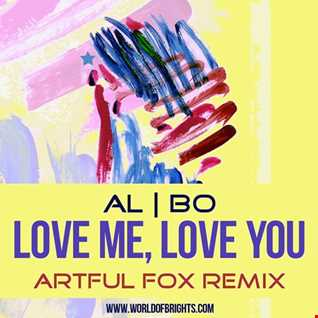 al l bo - Love Me, Love You (Artful Fox Remix, feat. al l bo & Black Mafia DJ)