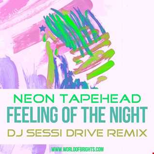 Neon Tapehead - Feeling Of The Night (DJ Sessi Drive & The Soap Opera Remix)