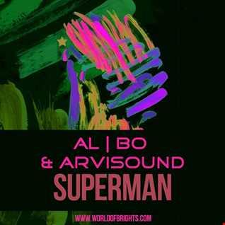 al l bo & Arvisound - Superman (Original Mix)