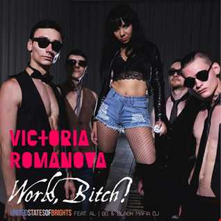 Victoria Romanova - Work, Bitch! (feat. al l bo & Black Mafia DJ)