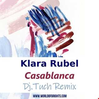 Klara Rubel - Casablanca (DJ.Tuch Remix, feat. al l bo)