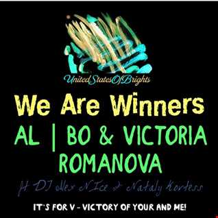 al l bo & Victoria Romanova - We Are Winners (feat. DJ Alex N Ice & Nataly Kortess)