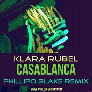Klara Rubel - Casablanca (Phillipo Blake Remix)